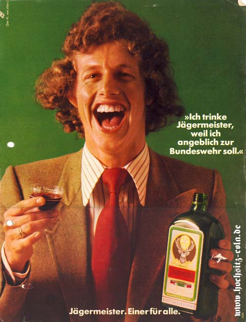 Ich trinke Jägermeister, weil ich angeblich zur Bundeswehr soll.