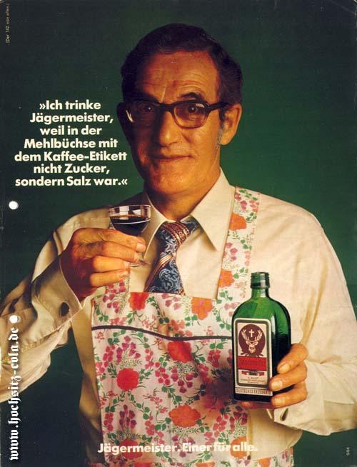 Ich trinke Jägermeister, weil
