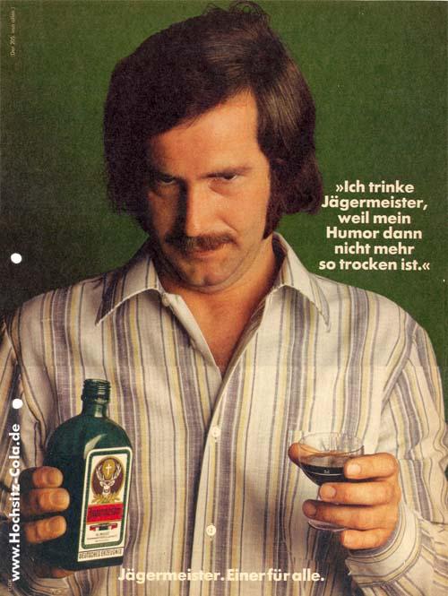 205 Ich trinke Jägermeister weil trockener Humor