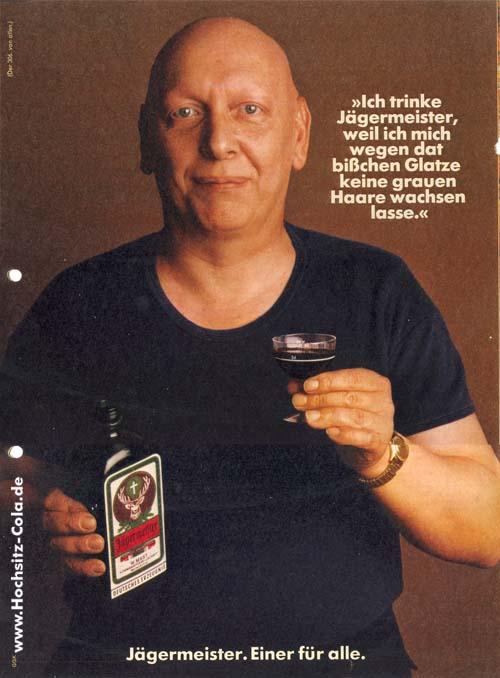 306 Ich trinke Jägermeister, weil Glatze