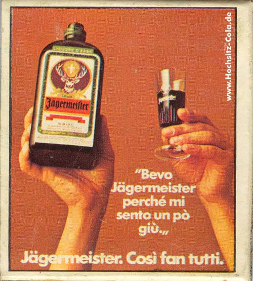 Jägermeister Streichhoelzer Italien