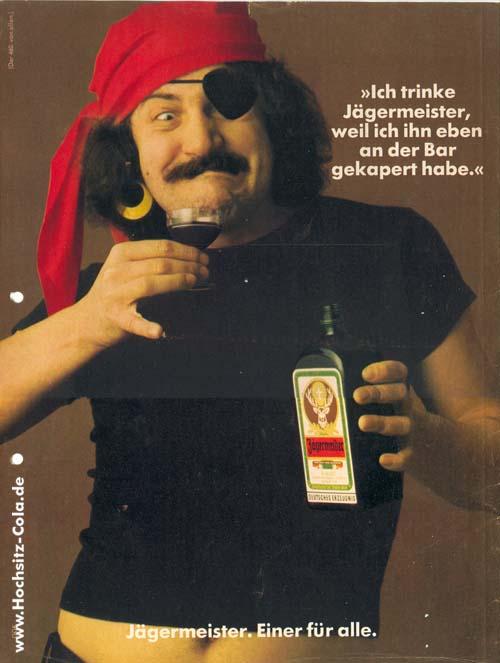 460 Ich trinke Jägermeister, weil Pirat