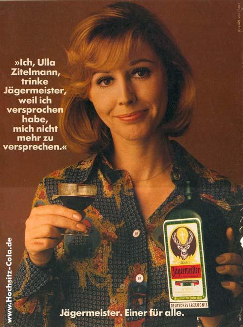 498-ich-ulla-zitelmann-trinke-Jaegermeister-weil-ich-versprochen-habe-mich-nicht-mehr-zu-versprechen