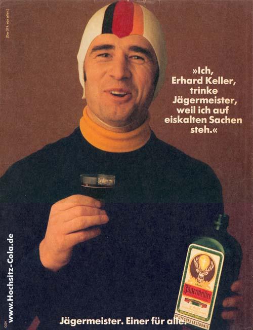 574-ich-erhard-keller-trinke-Jaegermeister-weil-ich-auf-eiskalte-sachen-steh